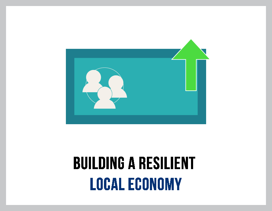Building a Resilient Local Economy